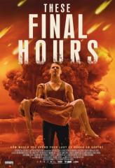 Последние часы / These Final Hours